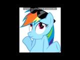 «Rainbow Dash 2» под музыку мой маленький пони - 3-ья песня из 3 сезона, 2 серии. Picrolla